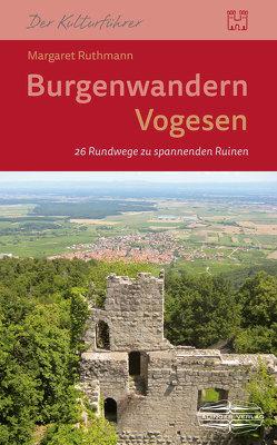 Burgenwandern Vogesen von Ruthmann,  Margaret