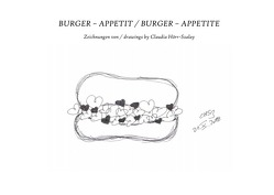Burger – Appetit / burger – appetite von Hörr-Szalay,  Claudia