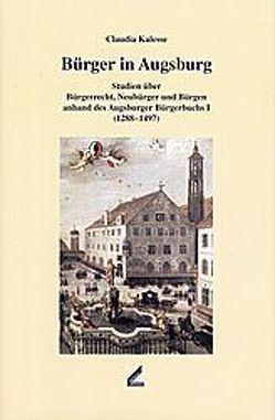 Bürger in Augsburg von Kalesse,  Claudia