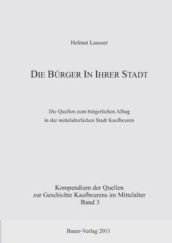 Bürger in Ihrer Stadt von Lausser,  Helmut