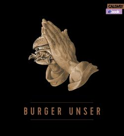 Burger Unser – eBook von Esswein,  Daniel, Jorra,  Nils, Lecloux,  Nicolas, Tzschirner,  Hubertus, Vilgis,  Dr. Thomas