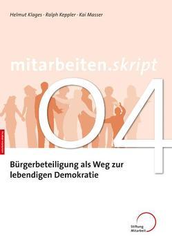 Bürgerbeteiligung als Weg zur lebendigen Demokratie von Keppler,  Ralph, Klages,  Helmut, Masser,  Kai