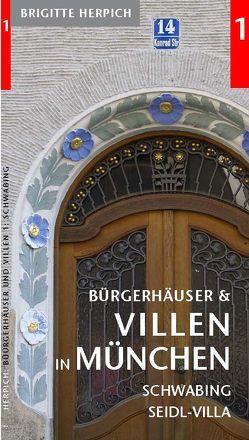 Bürgerhäuser und Villen in München von Herpich,  Brigitte