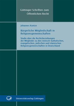 Bürgerliche Mitgliedschaft in Religionsgemeinschaften von Kuntze,  Johannes