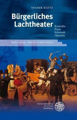 Bürgerliches Lachtheater von Klotz,  Volker