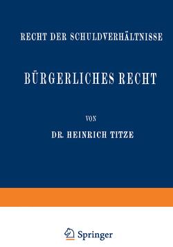 Bürgerliches Recht von Titze,  Heinrich