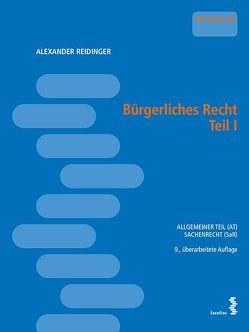Bürgerliches Recht Teil 1 von Reidinger,  Alexander
