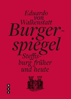Burgerspiegel von von Walkenstatt,  Eudardo