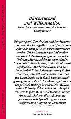 Bürgertugend und Willensnation von Kohler,  Georg