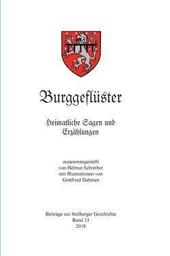 Burggeflüster von Schreiber,  Helmut, Stolberger Heimat- und Geschichtsverein e. V.