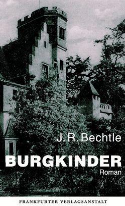 Burgkinder von Bechtle,  J. R.