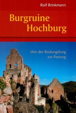 Burgruine Hochburg von Brinkmann,  Rolf