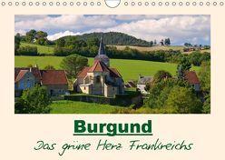 Burgund – Das grüne Herz Frankreichs (Wandkalender 2019 DIN A4 quer) von LianeM