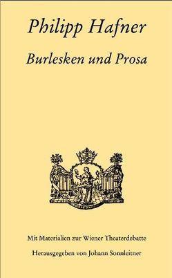Burlesken und Prosa von Häfner,  Philipp, Sonnleitner,  Johann