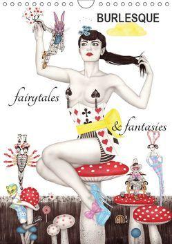 Burlesque fairytales & fantasies Burlesque Märchen (Wandkalender 2019 DIN A4 hoch) von Horwath,  Sara