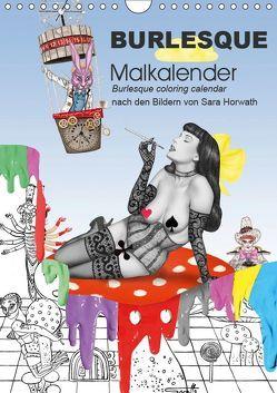Burlesque Malkalender, Malbuch / burlesque coloring book mit Bildern von Sara Horwath (Wandkalender 2019 DIN A4 hoch) von Horwath,  Sara