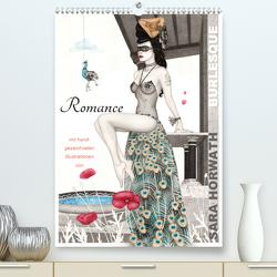 Burlesque Romance Romantik von Sara Horwath (Premium, hochwertiger DIN A2 Wandkalender 2021, Kunstdruck in Hochglanz) von Horwath,  Sara