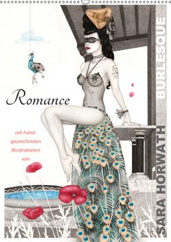 Burlesque Romance Romantik von Sara Horwath (Wandkalender 2019 DIN A2 hoch) von Horwath,  Sara