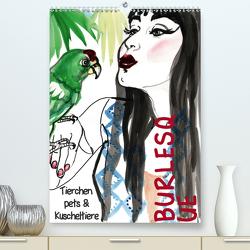 Burlesque Tierchen, pets & Kuscheltiere (Premium, hochwertiger DIN A2 Wandkalender 2021, Kunstdruck in Hochglanz) von Horwath,  Sara