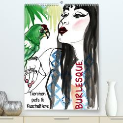 Burlesque Tierchen, pets & Kuscheltiere (Premium, hochwertiger DIN A2 Wandkalender 2020, Kunstdruck in Hochglanz) von Horwath,  Sara