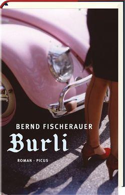 Burli von Fischerauer,  Bernd