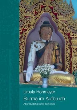 Burma im Aufbruch von Hohmeyer,  Ursula