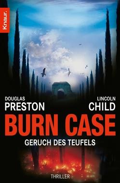 Burn Case von Child,  Lincoln, Fröba,  Klaus, Preston,  Douglas