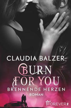 Burn for You – Brennende Herzen von Balzer,  Claudia