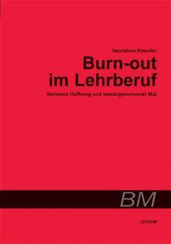 Burn-out im Lehrberuf von Knauder,  Hannelore