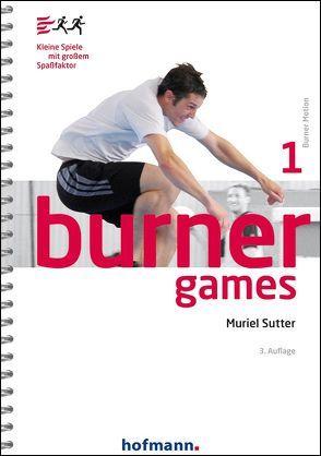 Burner Games von Sutter,  Muriel