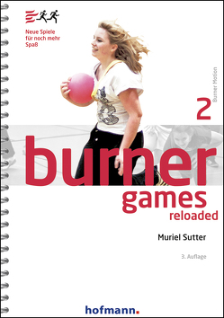 Burner Games Reloaded von Sutter,  Muriel