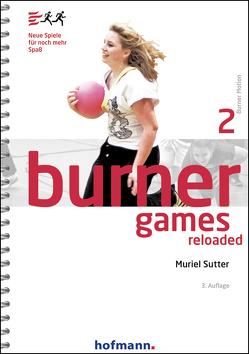 Burner Games Reloaded von Sutter,  Muriel