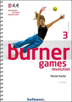 Burner Games Revolution von Sutter,  Muriel