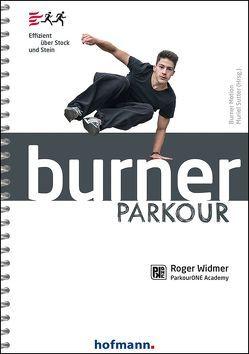 Burner Parkour von Widmer,  Roger