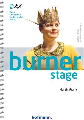 Burner Stage von Frank,  Martin