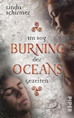 Burning Oceans: Im Sog der Gezeiten von Schirmer,  Linda