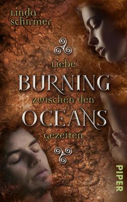 Burning Oceans: Liebe zwischen den Gezeiten von Schirmer,  Linda