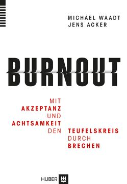 Burnout von Acker,  Jens, Waadt,  Michael