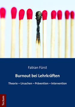 Burnout bei Lehrkräften von Fürst,  Fabian