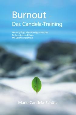 Burnout – Das Candela-Training von Candela-Schütz,  Marie