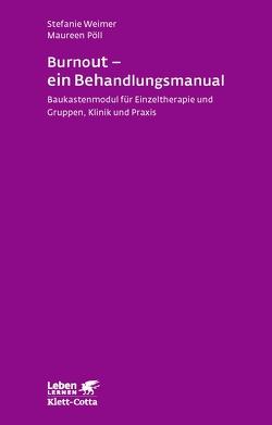 Burnout – ein Behandlungsmanual von Pöll,  Maureen, Weimer,  Stefanie