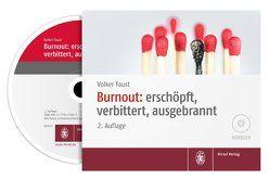 Burnout: erschöpft, verbittert, ausgebrannt von Faust,  Volker