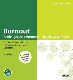 Burnout: Frühsignale erkennen – Kraft gewinnen von Pilz-Kusch,  Ulrike