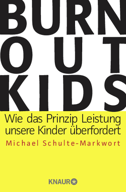 Burnout-Kids von Schulte-Markwort,  Michael