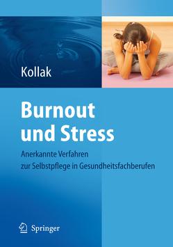 Burnout und Stress von Kollak,  Ingrid