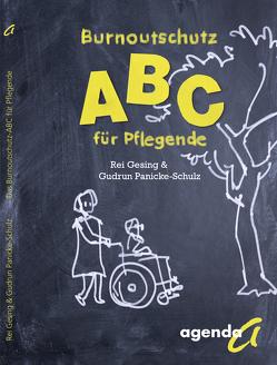 Burnoutschutz ABC für Pflegende von Gesing,  Rei, Panicke-Schulz,  Gudrun