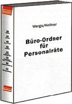 Büro-Ordner für Personalräte von Kellner,  Klaus, Warga,  Norbert