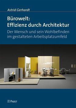 Bürowelt: Effizienz durch Architektur von Gerhardt,  Astrid