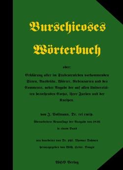 Burschicoses Wörterbuch von Bougie,  Wilhelm Heinrich, Dr. Dahmen,  Thomas, Vollmann,  J.