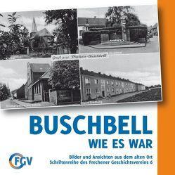 Buschbell, wie es war von Bock,  Martin